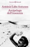 Arcipelago dell'insonnia - António Lobo Antunes, Vittoria Martinetto