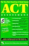 ACT Assessment (REA) - The Very Best Coaching & Study Course - Charles O. Brass, Joseph T. Conklin, Suzanne Coffield, Anita Price Davis, Slim Fayache, Mitchel Fedak, Bernice E. Goldberg, Kevin James Hanson, Kai Miao, Lina Miceli, Pamela K. Phillips, Elizabeth M. Powell, Michael Sporer, Corinna Siebert