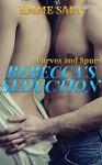 Curves and Spurs: Rebecca's Seduction - Emme Salt