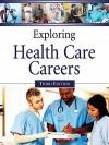 Exploring Health Care Careers - Ferguson