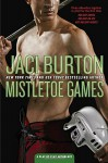 Mistletoe Games (A Play-by-Play Anthology) - Jaci Burton