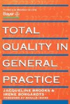 Total Quality in General Practice - Jacqueline Grennon Brooks
