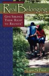 Real Belonging: Give Siblings Their Right to Reunite - Lynn Price