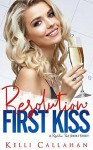 Resolution Pact: First Kiss - Kelli Callahan