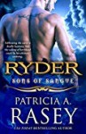 Ryder (Sons of Sangue #6) - Patricia A. Rasey