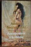 Autoportret z kobietą - Andrzej Szczypiorski