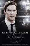 Benedict Cumberbatch, In Transition - Lynnette Porter