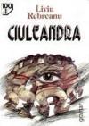Ciuleandra ; Jar ; Amîndoi: Romane - Liviu Rebreanu