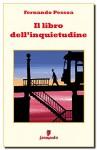 Il libro dell'inquietudine (Emozioni senza tempo) (Italian Edition) - Fernando Pessoa