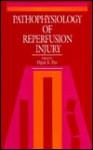 Pathophysiology Of Reperfusion Injury - Dipak K. Das