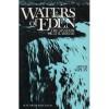 Waters of Eden: The Mystery of Mikvah - Aryeh Kaplan