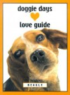 Doggie Days Love Guide Beagle - Shoshannah White, Leslie Evans, Shoshanna White