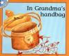 In Grandma's Handbag - Reviva Schermbrucker