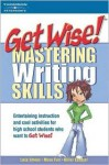 Get Wise! Mastering Writing Skills - Arco, Laurie Barnett