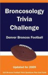 Broncosology Trivia Challenge: Denver Broncos Football - Paul F. Wilson