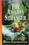 Amazon Stranger (Reel Kids Adventures) (Reel Kids Adventures) - Dave Gustaveson