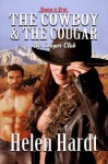The Cowboy and the Cougar - Helen Hardt