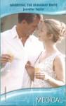 Marrying the Runaway Bride (Harlequin Medical Romance 356) (Dalverston Weddings) - Jennifer Taylor