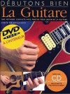 Debutons Bien: La Guitare: Absolute Beginners Guitar French Edition - Arthur Dick