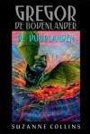 Gregor de Bovenlander: De vuurlanden - Suzanne Collins