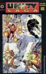 Unity Saga Volume 3 - Bob Layton, Jim Shooter