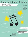 ChordTime Piano, Level 2B: Popular - Nancy Faber, Randall Faber