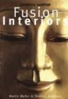 Andrew Martin's Fusion Interiors - Martin Waller, Dominic Bradbury