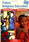 Primary RE: Textbook - Christianity/Buddhism Bk. 2 (Re Scheme) - Christine Moorcroft, Catherine Miller