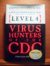 Level 4: Virus Hunters of the CDC - Joseph B McCormick, Susan Fisher-Hoch
