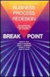 Breakpoint: Business Process Redesign (The Coopers & Lybrand performance solutions series) - Robert A. King
