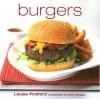 Burgers - Louise Pickford, Martin Brigdale