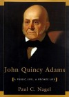 John Quincy Adams (Audio) - Paul C. Nagel