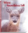 When Snowflakes Fall - Carl R. Sams II, Jean Stoick