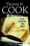 Les Leçons Du Mal - Thomas H. Cook, Philippe Loubat-Delranc