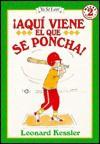 Aqui Viene El Que Se Poncha!: Here Comes the Strikeout - Leonard Kessler, Tomás González