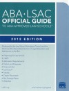 ABA-LSAC Official Guide to ABA-Approved Law Schools - Law School Admission Council