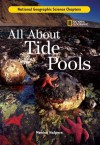 Science Chapters: All About Tide Pools - Monica Halpern