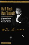 As a Black Man Thinketh: A Success Course to Your Success, Power, & Money! - D.L. Success, James Allen