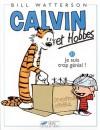 Calvin Et Hobbes, Tome 21: Je Suis Trop Génial - Bill Watterson