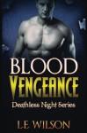 Blood Vengeance - L.E. Wilson