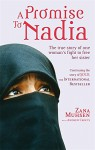 A Promise to Nadia: A True Story of a British Slave in the Yemen - Zana Muhsen