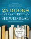 25 Books Every Christian Should Read (A Renovare Resource) - Renovare, Zondervan Publishing