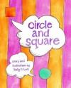 Circle and Square - Sally O. Lee