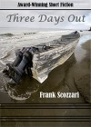 Three Days Out - Frank Scozzari
