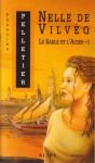 Nelle de Vilvèq - Francine Pelletier