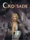 Croisade 6: Sybille, jadis - Jean Dufaux