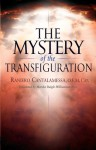The Mystery of the Transfiguration - Raniero Cantalamessa, Marsha Daigle-Williamson