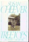 Treetops: A Family Memoir by Cheever, Susan (March 1, 1991) Hardcover - Susan Cheever