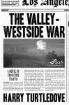 The Valley-Westside War - Harry Turtledove