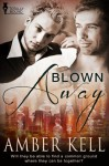 Blown Away - Amber Kell